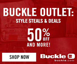 Introducing Buckle Outlet!  Style Steals and Deals - 50% Off and more!*